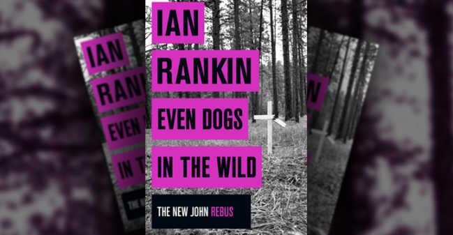 ian-rankin-even-dogs-649x337