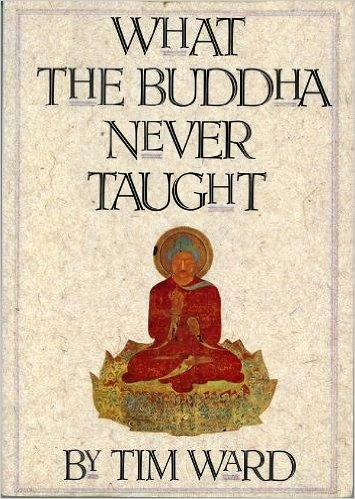 what-the-buddha-never-taught